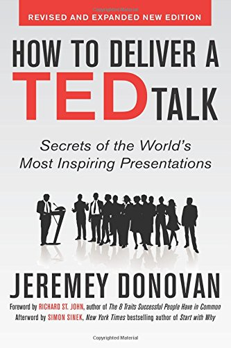 how-to-deliver-a-ted-talk-secrets-of-the-worlds-most-inspiring-presentations-revised-and-expanded-ne