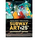 Subway Art (Street Graphics / Street Art) (Hardback) - Common