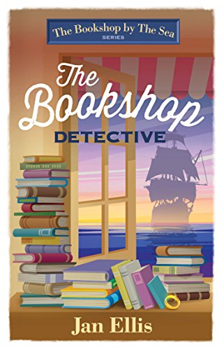 The Bookshop Detective (The Bookshop by the Sea) by [Ellis, Jan]