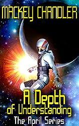 A Depth of Understanding (April series Book 5)
