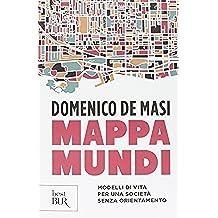 Mappa mundi. Modelli di vita per una società senza orientamento
