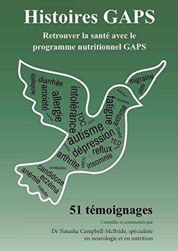 Histoires GAPS - 51 tmoignages de retour  la sant avec le programme nutritionnel GAPS