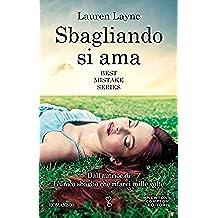 Sbagliando si ama (Best Mistake Series Vol. 2)