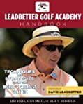 The Leadbetter Golf Academy Handbook:...