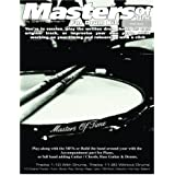 Masters of Time: For Drum Kit: 10 Original Tracks : Funk , Blues , Pop , Swing , Rega , Latin, 7/8 Rock , Motown , Hip Hop , Ballard (The Stick Bag Buddy)