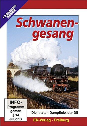 Schwanengesang - Die letzten Dampfloks der DB (öl-dokumentarfilm)