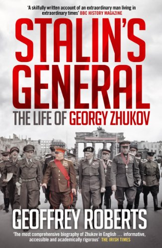 Stalin's General: The Life of Georgy Zhukov por Geoffrey Roberts