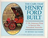 The Cars That Henry Ford Built (An Automobile Quarterly Library Series Book) by Beverly R. Kimes (1978-06-02)