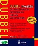 Dubbel interaktiv. Studentenausgabe. CD- ROM für Windows 95/98/ NT 4.0. Das elektronische Taschenbuch für den Maschinenbau