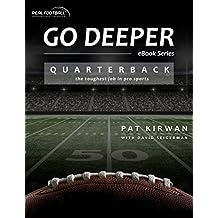 Go Deeper: Quarterback: The Toughest Job in Pro Sports