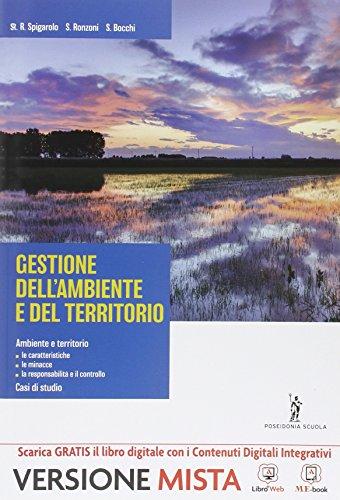 Gestione ambiente e territorio. Per gli Ist. tecnici. Con e-book. Con espansione online