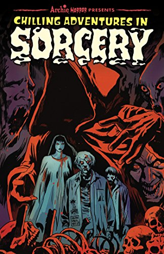 Chilling Adventures in Sorcery (Archie Horror Anthology Series Book 1) (English Edition)