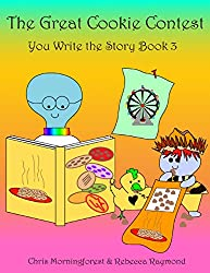 The Great Cookie Contest - You Write the Story Book 3