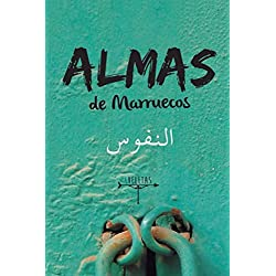 Almas de Marruecos: Historias sobre la cultura marroquí