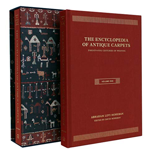 Abraham Kostüm - Encyclopedia of Antique Carpets: Twenty-Five Centuries of Weaving