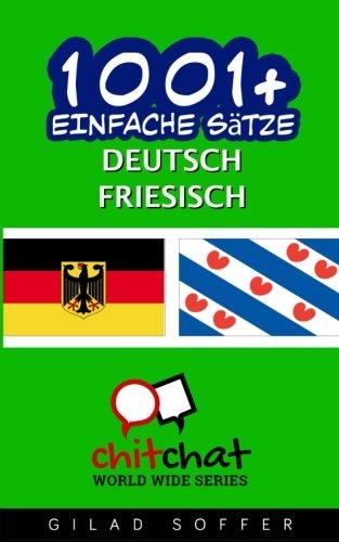 1001+ Einfache Sätze Deutsch - Friesisch