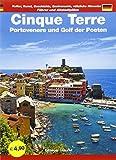 Cinque Terre. Portovenere und Golf der Poeten. Führer und Altstadtpläne. Kultur, Kunst, Geschichte, Gastronomie, nützliche Hinweise