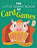 The Little Giant Book of Card Games (Little Giant Books)