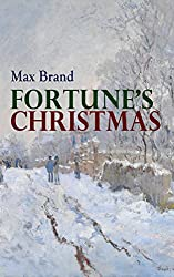 Fortune's Christmas: A Western Tale of the Christmas Spirit