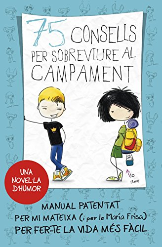 75 consells per sobreviure al campament (Sèrie 75 Consells 2) (Catalan Edition) por María Frisa