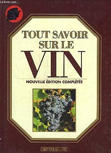 Tout savoir sur le vin