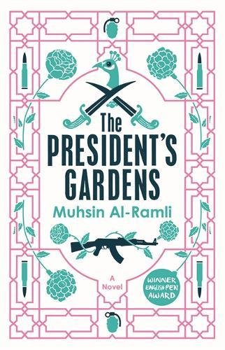 the-presidents-gardens-maclehose-press-editions