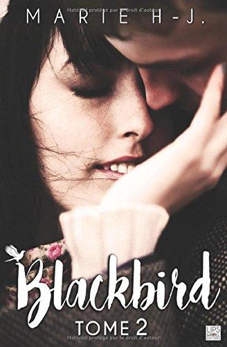 Blackbird - Tome 2