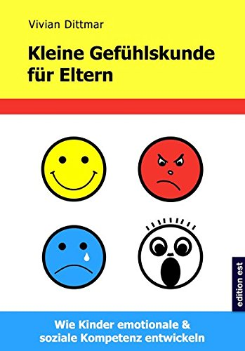 kleine-gefuhlskunde-fur-eltern-wie-kinder-emotionale-soziale-kompetenz-entwickeln