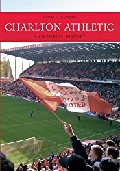 Charlton Athletic: A Pictorial History