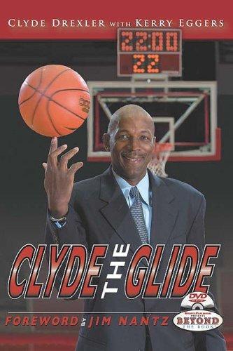 Clyde the Glide por Clyde Drexler