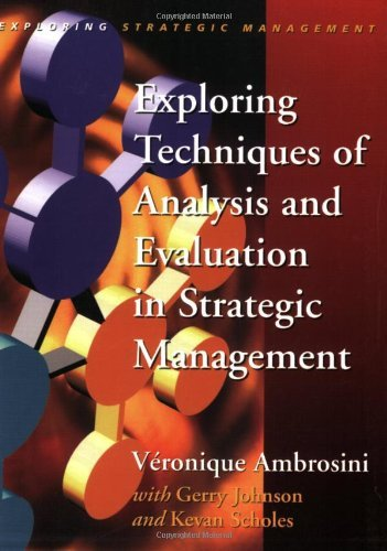 exploring-techniques-of-analysis-and-evaluation-in-strategic-management-exploring-strategic-manageme