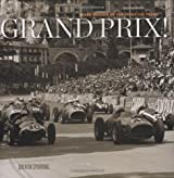 Grand Prix: Rare Images of the First 100 Years