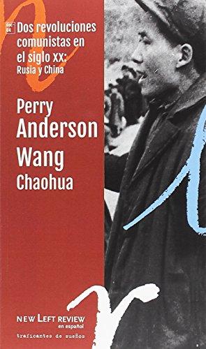 Dos revoluciones comunistas en el siglo XX: Rusia y China (NLR_DOC)