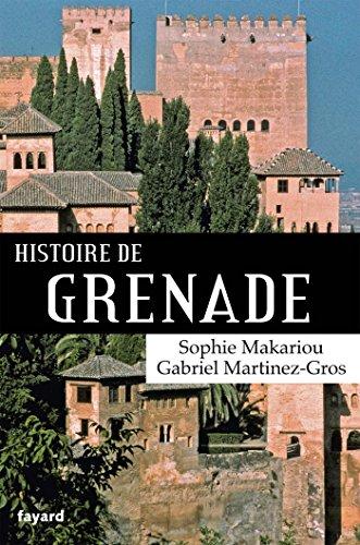 Histoire de Grenade (Ville) por Gabriel Martinez-Gros