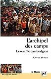L'archipel des camps - L'exemple cambodgien. Préface de Sylvie Brunel (Partage du savoir) - Format Kindle - 9782130640196 - 19,99 €