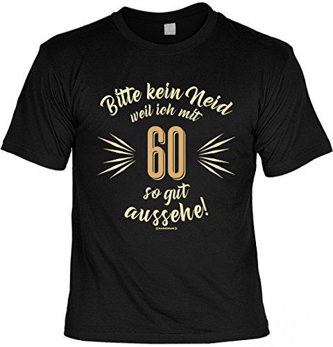60ster Geburtstag T-shirts (T-Shirt - Bitte Kein Neid Weil Ich mit 60 So Gut Aussehe - Lustiges Funshirt INKL. Urkunde Als Geschenk Set Zum Geburtstag, Größe:L)