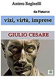 Image de Vizi, virtù, imprese. Giulio Cesare