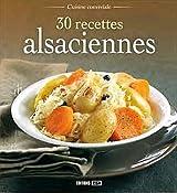 30 recettes alsaciennes