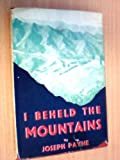 Front cover for the book I beheld the mountains by Joseph Payne