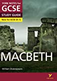 Macbeth: York Notes for GCSE (9-1) 2015