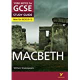 Macbeth: York Notes for GCSE (9-1): everything you need to catch up, study and prepare for 2021 assessments and 2022…