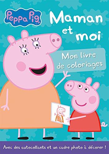 Peppa Pig/Livre de coloriages - Maman et moi