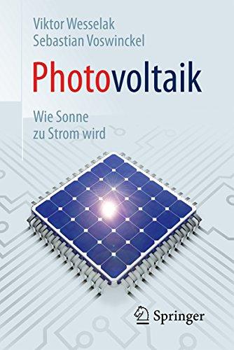 Photovoltaik – Wie Sonne zu Strom wird (Technik im Fokus)