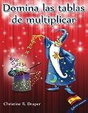 Domina las Tablas de Multiplicar: edición española