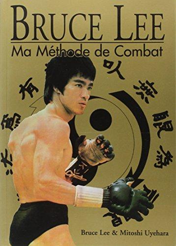 Bruce Lee, ma méthode de combat, édition spéciale, 4 livres en 1 volume par Bruce Lee