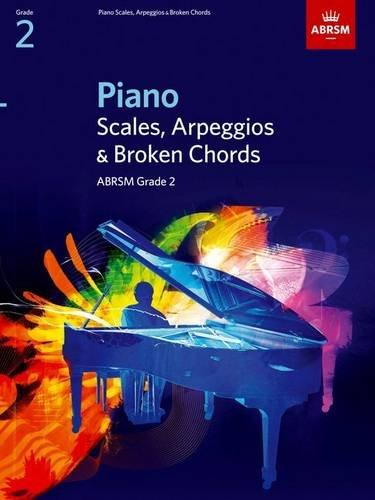 Piano Scales, Arpeggios & Broken Chords, Grade 2 (ABRSM Scales & Arpeggios) (- Arpeggios, Piano)