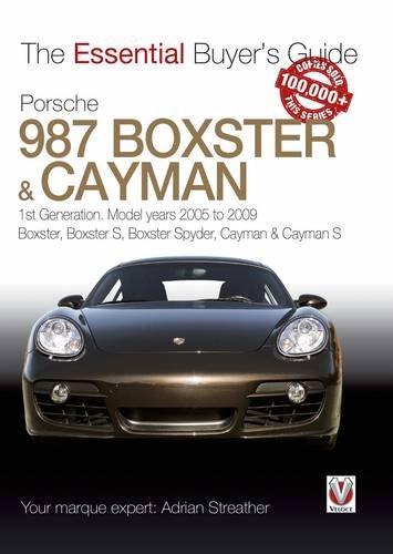 Porsche 987 Boxster & Cayman: 1st Generation: model years 2005 to 2009 Boxster, Boxster S, Boxster Spyder, Cayman & Cayman S (Essential Buyer's Guide Series) por Adrian Streather