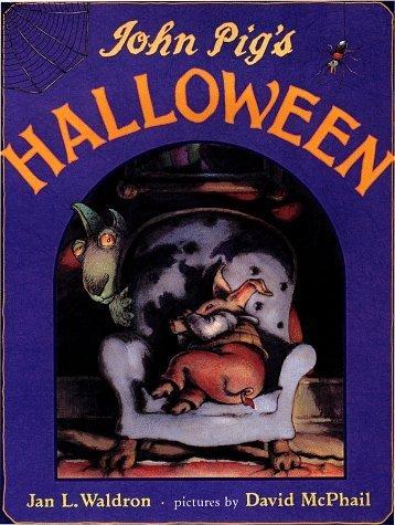 John Pig's Halloween by Jan L. Waldron (1998-09-01)