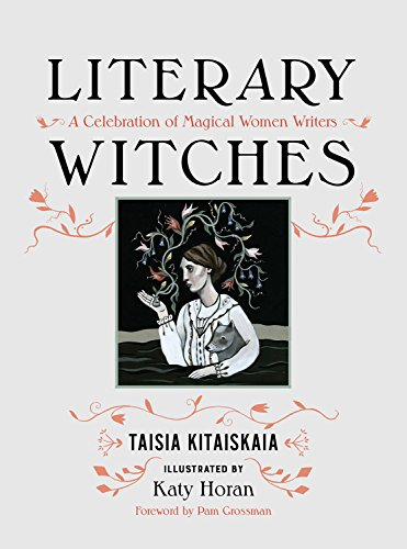 Literary Witches por Taisia Kitaiskaia