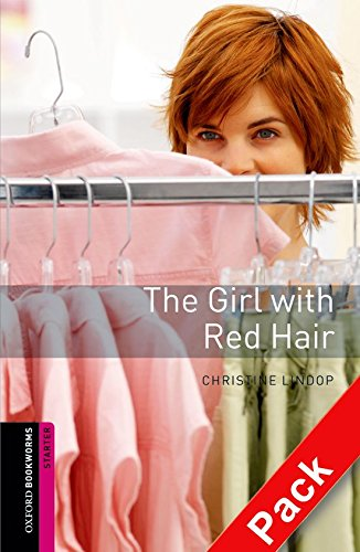 Oxford Bookworms Library: Oxford Bookworms Starter. The Girl with Red Hair CD Pack por Christine Lindop
